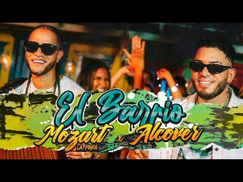 Mozart La Para & Alcover – El Barrio