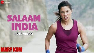 Salaam India Full Video , MARY KOM , Priyanka Chopra , Shashi Suman , Patriotic Song , HD