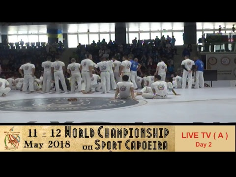 2018 World Championships on Sport Capoeira (Live Tv ( A )2  DAY