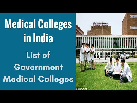 Medical Colleges in India - List of Government Medical Colleges