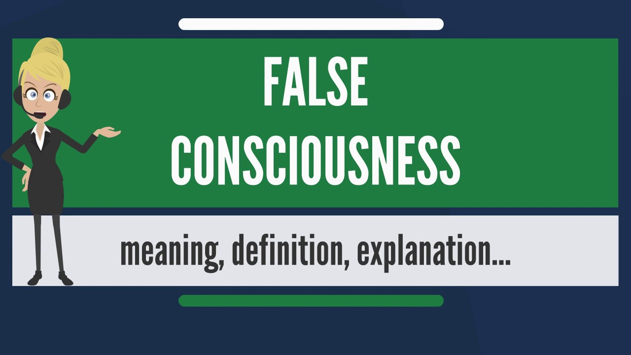 false consciousness britannica
