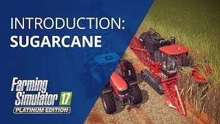 Farming Simulator 17 Platinum Edition  Tutorial: Sugarcane