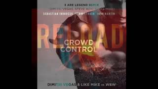 "Crowd Control vs One Kiss ft Reload(3 ARE LEGEND) Dimitri Vegas & Like Mike ""J3FF MASHUP"""