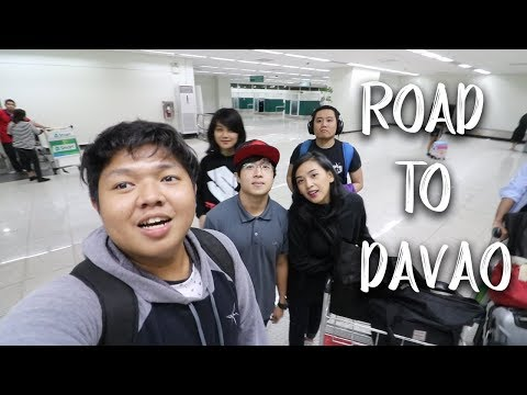 ROAD TO DAVAO!