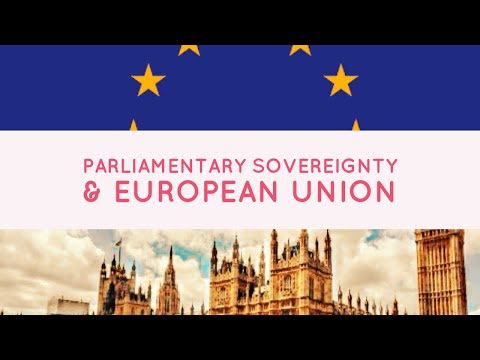 6 - Parliamentary sovereignty, European Union and the Human Rights