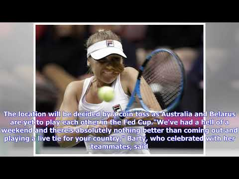 Barty leads Australia into Fed Cup semis Mp3