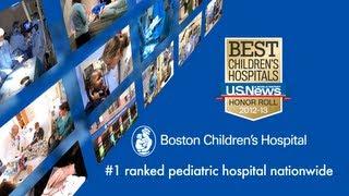 Boston Children's Hospital: #1 ranked nationwide by U.S.News & World Report