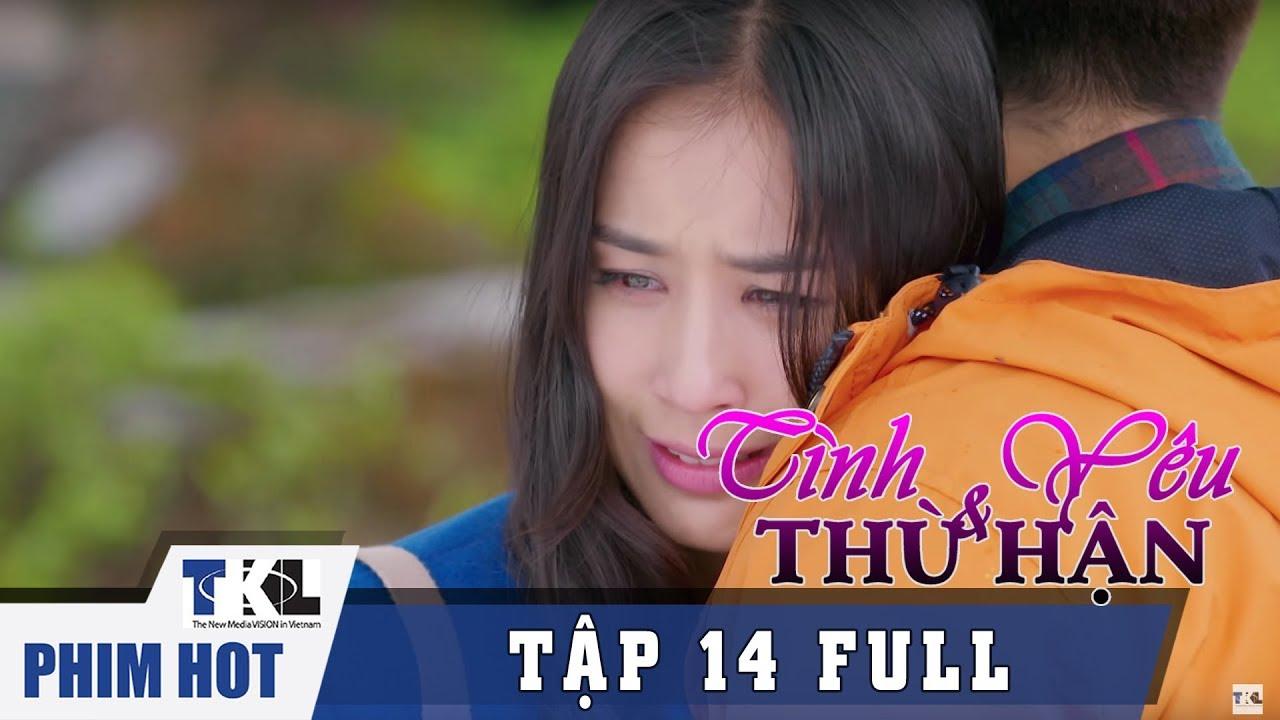 image TÌNH YÊU VÀ THÙ HẬN - Tập 14 | Phim Trung Quốc Thái Lan Lồng Tiếng