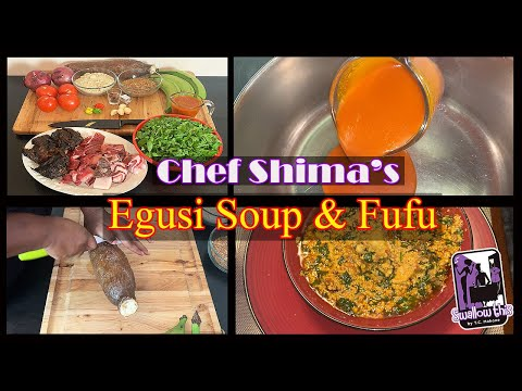 How to make Egusi Soup with Fufu