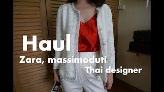 Try on Clothing Haul... Zara, Massimo duti, Thai designer, asava, vickteerut 2018