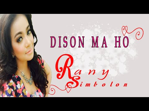 DISON MA HO - RANY SIMBOLON  Cipt.William Naibaho - Mantap kali bah#music