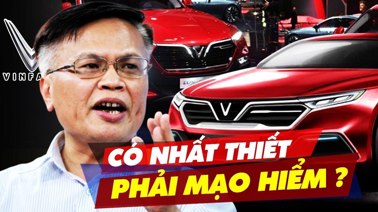 """""""Vinfast – Quan Trọng Là Người Việt Làm Chủ"""" – TS Nguyễn Đình Cung"""