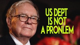 Warren Buffett thinks $19 trillion debt isn't a problem