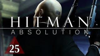 Hitman Absolution Walkthrough - Part 25 Infiltrate Blackwater  Let