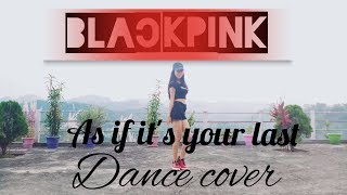 Blackpink - As if it's your last dance cover by Rineez Takam