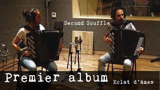 Premier album Second Souffle Éclat d'âmes