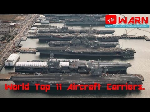 World Top 11 Aircraft Carriers.