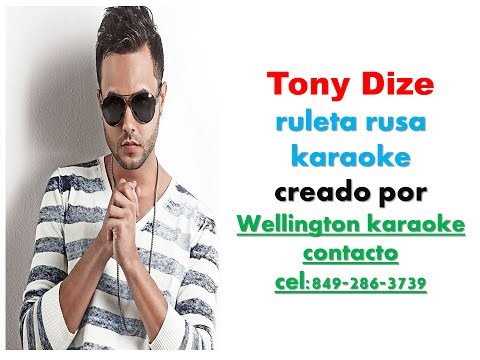 Tony dize - Ruleta rusa Karaoke demo