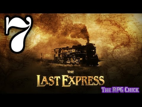 Let's Play The Last Express (Blind), Part 7 of 12: Logistical Nightmare