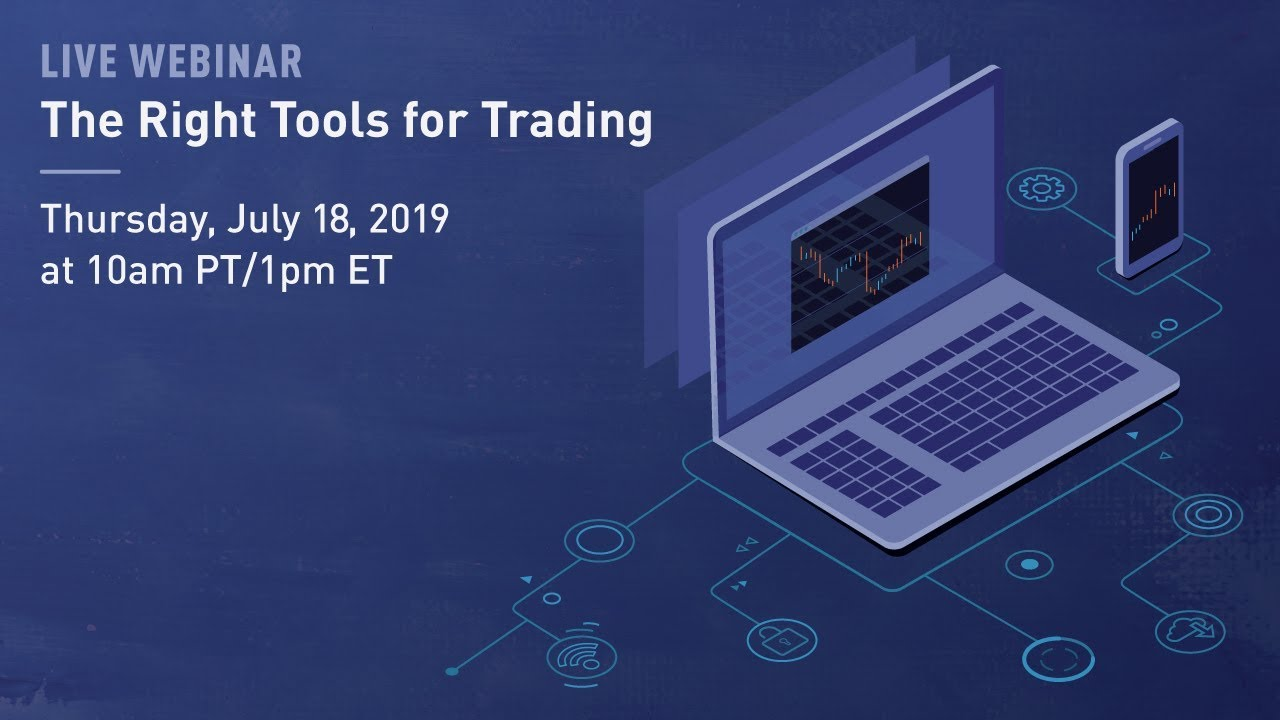 The Right Tools To Start Trading You