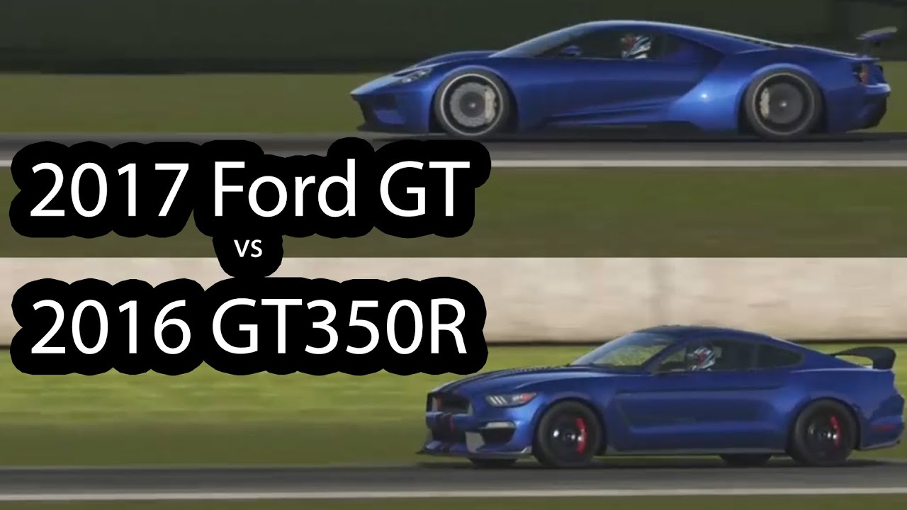 2017 ford gt vs 2016 ford mustang gt350r top gear