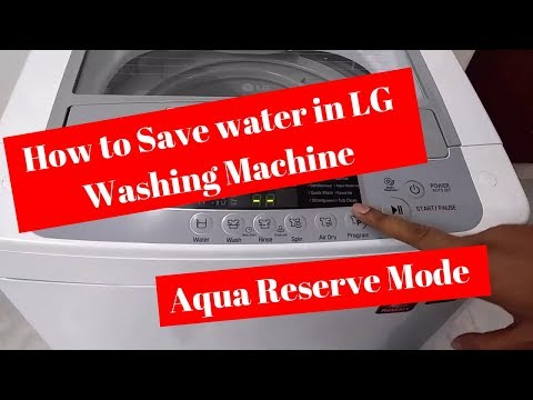 How to use Aqua Reserve Mode in LG Fully Automatic Washing Machine [ Model no T7269NDDL ]