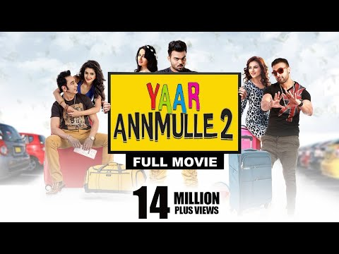 YAAR ANNMULLE 2 | Full Movie | Latest Punjabi Movies 2017 |