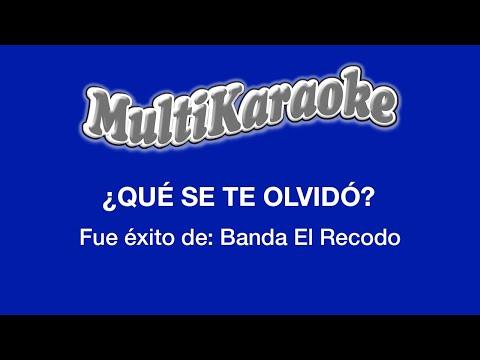 Multi Karaoke - Que Se Te  Olvido ►Exito de La Banda el Recodo (Solo Como Referencia)
