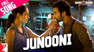 Junooni (Full Video Song) | Qaidi Band