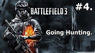 4. Battlefield 3: Walkthrough (PC) - Going Hunting [HD 1080p]