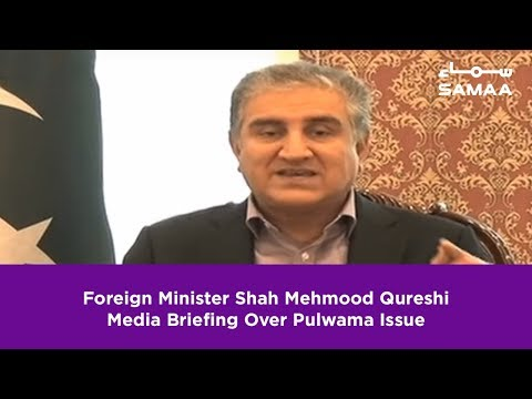 Foreign Minister Shah Mehmood Qureshi Media Briefing Over Pulwama Issue