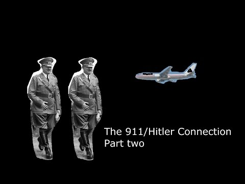 The Nonsense Of History - Episode One - Part Two - The 911/Hitler Connection