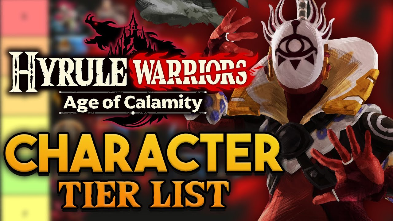 Hyrule Warriors Age Of Calamity Character Tier List Youtube