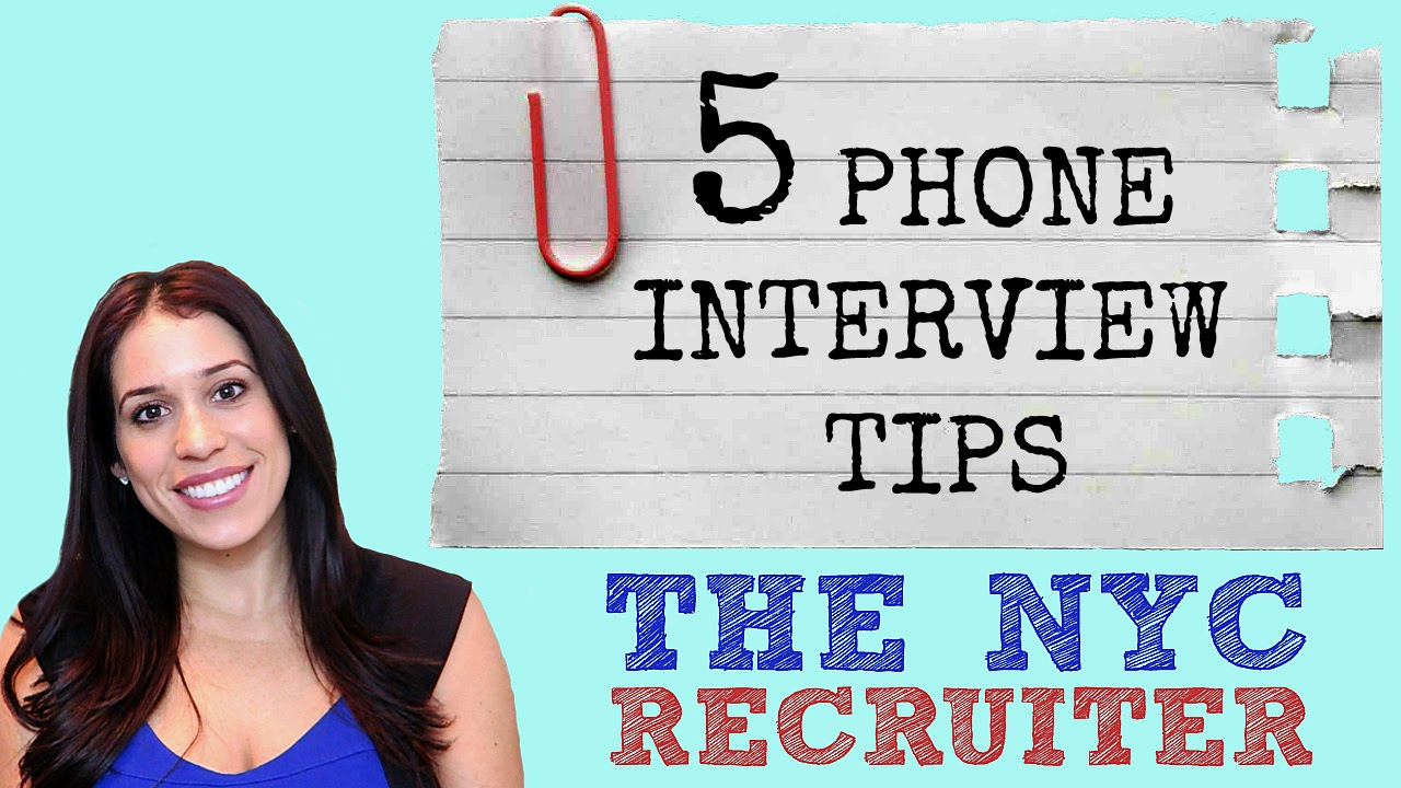 Phone Interview Tips (The NYC Recruiter) - YouTube