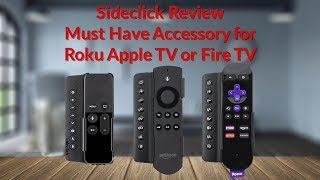 Video Sideclick Review Must Have Accessory for Roku Apple TV or Fire TV - YouTube Tech Guy download MP3, 3GP, MP4, WEBM, AVI, FLV Juni 2018