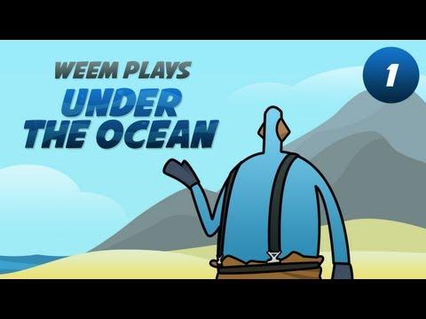 """Under the Ocean"" Alpha gameplay, Part 1"