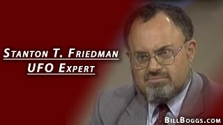 Stanton T. Friedman - UFO Expert - Interview with Bill Boggs