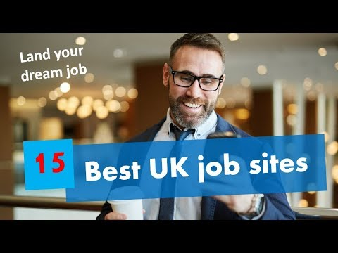 15 Best Job Sites UK - Land Your Dream Job Quickly
