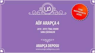 Aöf Arapça 4 2018 - 2019 Dönem Sonu Sınavı Çıkmış Soru Çözümleri
