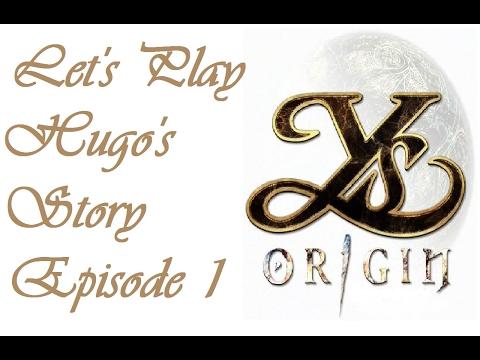 Let's Play Ys Origin - Hugo's Story - Episode 1
