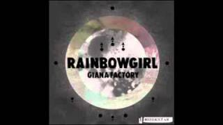 Giana Factory - Rainbow Girl (Radio Edit) HQ