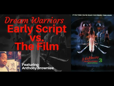 Dream Warriors: Early Script vs. The Film | Guest Speaker Anthony Brownlee