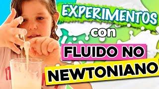 FLUIDO no NEWTONIANO: ¿Sólido o líquido? * EXPERIMENTOS caseros para niños