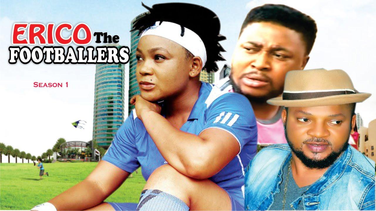 Download Erico The Footballer Season 1 - 2016 latest Nigerian Nollywood Movie