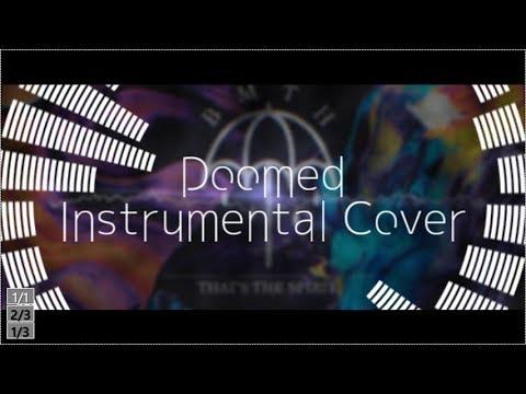 【Karaoke】Bring Me The Horizon - Doomed 【Instrumental cover】