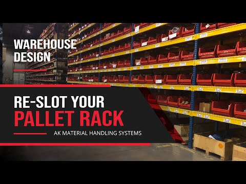 Warehouse Design: Re-Slot Your Pallet Rack- 1 of 5
