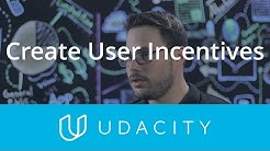 Noam: Create Incentives Advice | Launch | App Marketing | Udacity