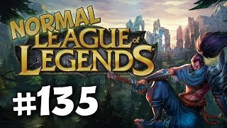 League of Legends Normal | #135 - Not Feeding As Yasuo