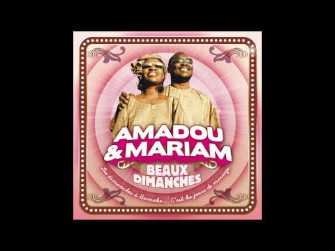 Amadou & Mariam - Beaux Dimanches [Dimanche à Bamako]