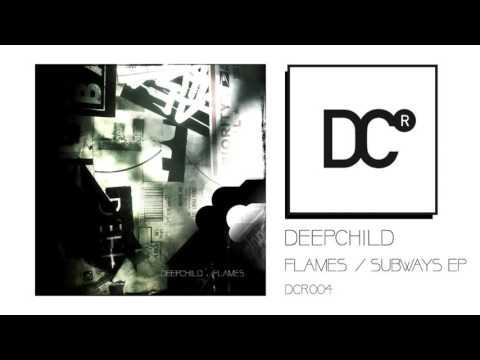Deepchild - Subways